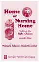 Home or Nursing Home?