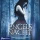 Engelsnacht - Lauren Kate; Julia Nachtmann; Jacob Weigert