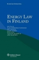 Energy Law in Finland - Kim Talus; Alice Guimaraes-Purokoski; Arto Rajala; Laura Huomo