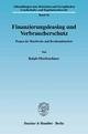 Finanzierungsleasing und Verbraucherschutz. - Ralph Oberfeuchtner