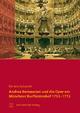 Andrea Bernasconi und die Oper am Münchner Kurfürstenhof 1753–1772 - Daniela Sadgorski