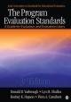 The Program Evaluation Standards - Donald B. Yarbrough; Lyn M. Shulha; Rodney K. Hopson; Flora A. Caruthers