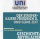Der Staufer-Kaiser Friedrich II. und seine Zeit - Stefan Weinfurter