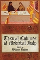 Textual Cultures of Medieval Italy - William Robins