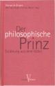 Der philosophische Prinz - Olympe de Gouges; Viktoria Frysak; Corinne Walter