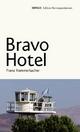 Bravo Hotel - Franz Hammerbacher