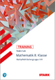 STARK Training Realschule - Mathematik 8. Klasse - Gruppe II/III - Alexander Köppl; Wolfgang Becke