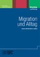 Migration und Alltag - Dirk Lange; Ayca Polat