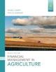 Financial Management in Agriculture - Peter J. Barry; Paul N. Ellinger; Bruce J. Sherrick