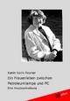 Ein Frauenleben zwischen Petroleumlampe und PC - Karin Koch-Rosner