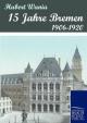 15 Jahre Bremen - Hubert Wania