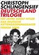 Christoph Schlingensief - Deutschland Trilogie - Christoph Schlingensief