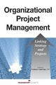Organizational Project Management - Rosemary Hossenlopp
