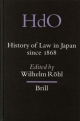 History of Law in Japan since 1868 - Wilhelm Roehl