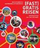 (Fast) gratis reisen - Anja Kühner; Jean L Pagè; Dirk Schmidbauer