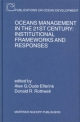 Oceans Management in the 21st Century - Alex G. Oude Elferink; Donald R. Rothwell