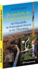 Geschichte des BAUMKRONENPFADES mit Wurzelhöhle im Nationalpark Hainich an der Thiemsburg - Harald Rockstuhl