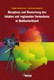 Akzeptanz und Bewertung des lokalen und regionalen Fernsehens in Ostdeutschland - Andreas Czaplicki; Helga Weißbecker