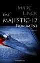 Das Majestic-12 Dokument - Marc Linck
