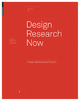 Design Research Now - Essays and Selected Projects