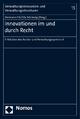 Innovationen im und durch Recht - Hermann Hill; Utz Schliesky
