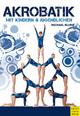 Akrobatik mit Kindern und Jugendlichen - Michael Blume