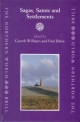 Sagas, Saints and Settlements - Gareth Williams; Paul Bibire