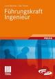 Führungskraft Ingenieur - Heinz Meinholz; Gabi Förtsch