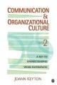 Communication and Organizational Culture - Joann N. Keyton