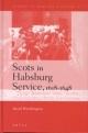 Scots in Habsburg Service, 1618-1648 - David Worthington