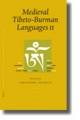 Proceedings of the Tenth Seminar of the IATS, 2003. Volume 1: Medieval Tibeto-Burman Languages II - Christopher Beckwith