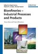 Biorefineries - Industrial Processes and Products - Birgit Kamm; Patrick R. Gruber; Michael Kamm