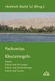 Pachomius - Klosterregeln (Gebote, Gebote und Weisungen, Gebote und Entscheidungen, Gebote und Gesetze)