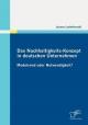 Das Nachhaltigkeits-Konzept in deutschen Unternehmen: Modetrend oder Notwendigkeit? - Joanna Ludwikowski