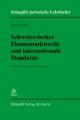 Schweizerisches Finanzmarktrecht und internationale Standards - Peter Nobel