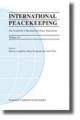 International Peacekeeping: The Yearbook of International Peace Operations - Harvey J. Langholtz; Boris Kondoch; Alan Wells