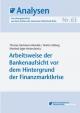 Arbeitsweise der Bankenaufsicht vor dem Hintergrund der Finanzmarktkrise - Thomas Hartmann-Wendels; Martin Hellwig; Manfred Jäger-Ambrozewicz