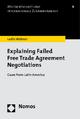 Explaining Failed Free Trade Agreement Negotiations - Leslie Wehner