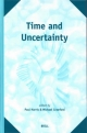 Time and Uncertainty - Paul Andre Harris; Michael Crawford