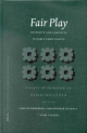 Fair Play: Diversity and Conflicts in Early Christianity: - Ismo O. Dunderberg; Christopher Tuckett; Kari Syreeni