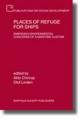 Places of Refuge for Ships - Aldo E. Chircop; Olof Linden
