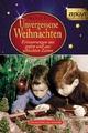 Unvergessene Weihnachten - Band 6. Geschenkband - Jürgen Kleindienst; Ingrid Hantke
