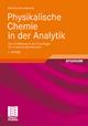 Physikalische Chemie in der Analytik - Ralf Martens-Menzel