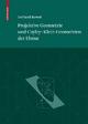 Projektive Geometrie und Cayley-Klein Geometrien der Ebene - Gerhard Kowol