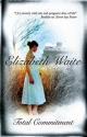Total Commitment - Elizabeth Waite