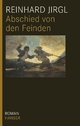 Abschied von den Feinden - Reinhard Jirgl