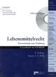 Lebensmittelrecht - Werner Schroeder; Markus Kraus