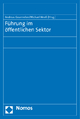 Führung im öffentlichen Sektor - Andreas Gourmelon; Michael Mroß