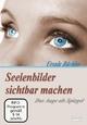 Seelenbilder sichtbar machen - Ursula Büchler