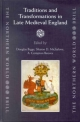 Traditions and Transformations in Late Medieval England - Douglas Biggs; Sharon D Michalove; A. Compton Reeves